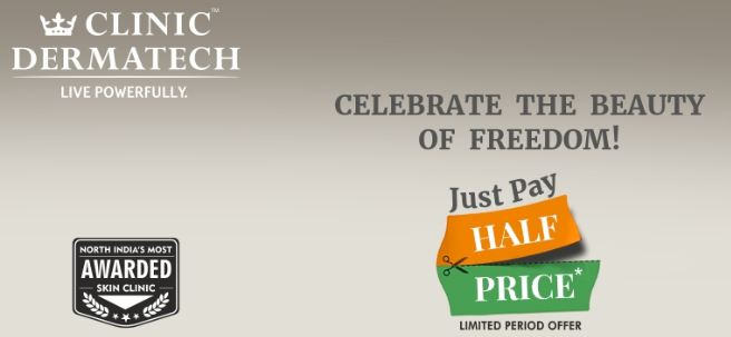 Clinic Dermatech  Lucrative offers in the Freedom Month