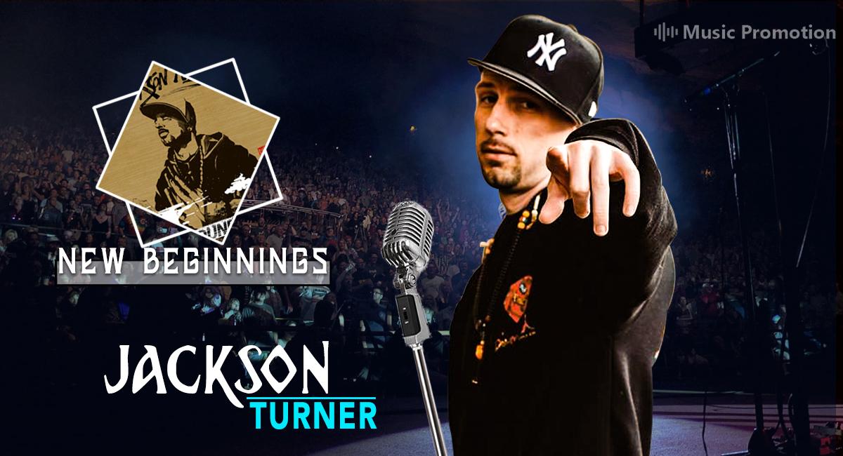Jackson Turner  New Beginnings
