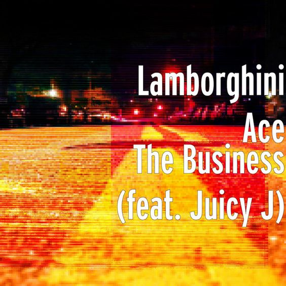 The Business feat Juicy J