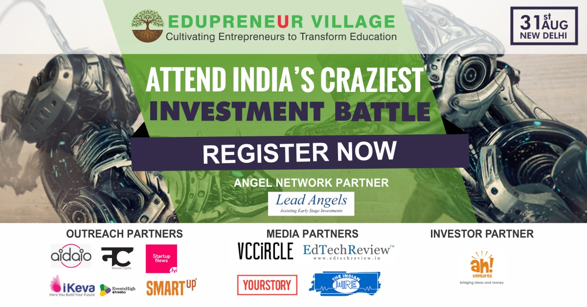 The Final Battle Event Hosted by Edupreneur Village Fund   Network with 500 Startups