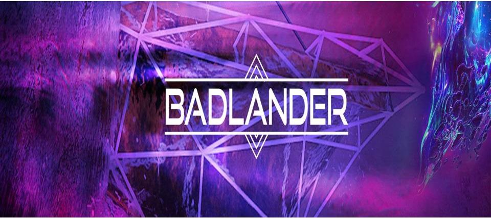Music Artist  Badlander