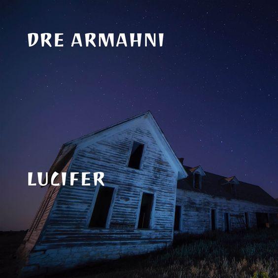 Lucifer by Dre Armahni