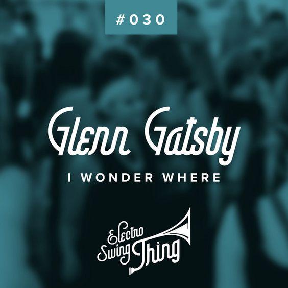 I Wonder Where by Glenn Gatsby