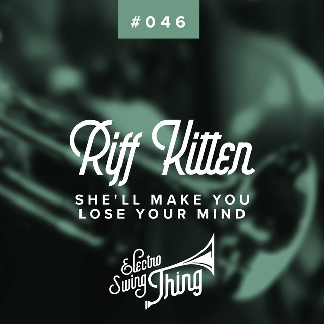 Riff Kitten  Shell Make You Lose Your Mind