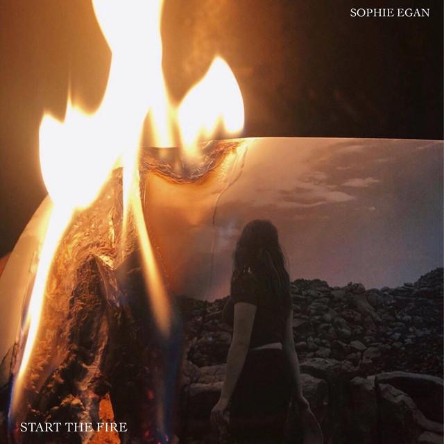 Sophie Egan  Start the Fire