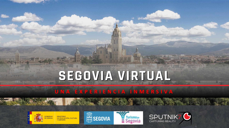 Sputnik7 and the Tourism Department of Segovia partner to create a Virtual Segovia