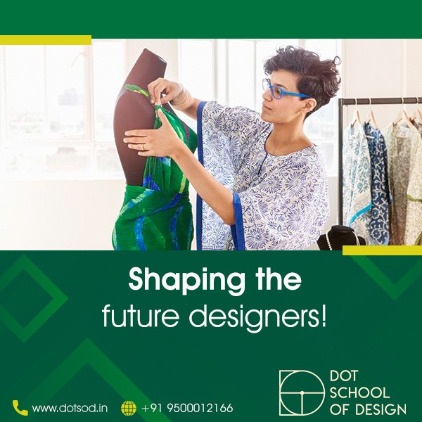 Dot School Career In Fashion Designing After 12th Issuewire