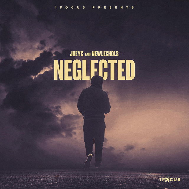 Joeyg 1 Focus  Neglected