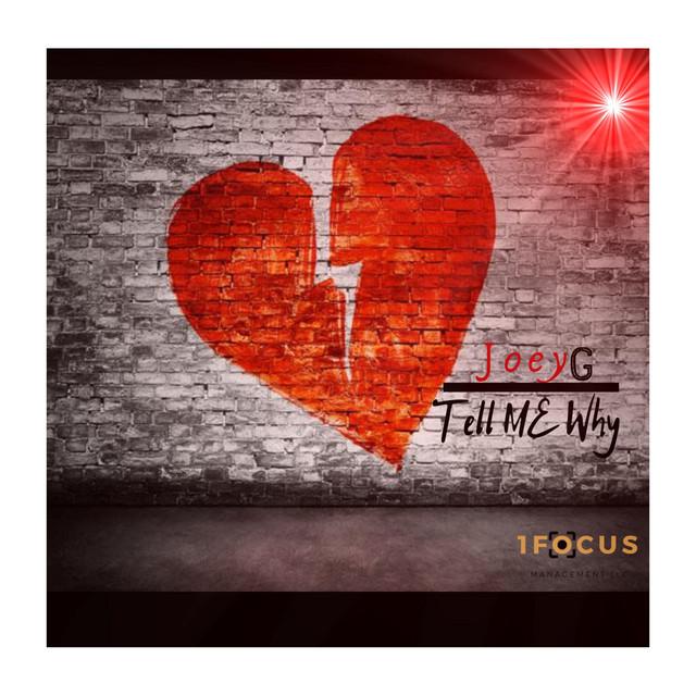 Joeyg 1 Focus  Tell Me Why