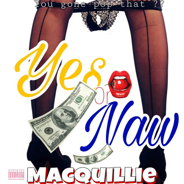 Yes or Naw by MacQuillie