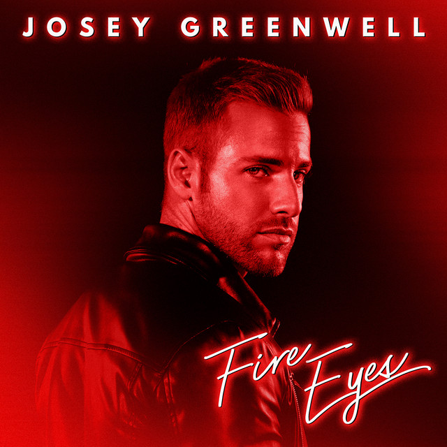 Fire Eyes  Josey Greenwell