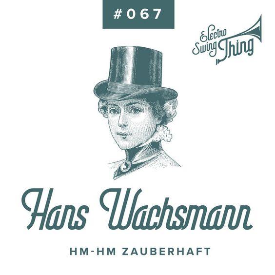Song  HmHm Zauberhaft by Hans Wachsmann