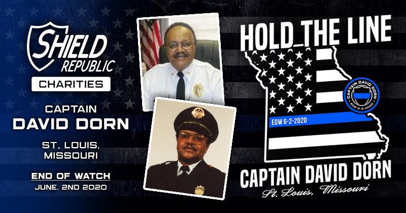 Fundraiser for Captain David Dorn mudered in St Louis by looters Shield Republic Foundation
