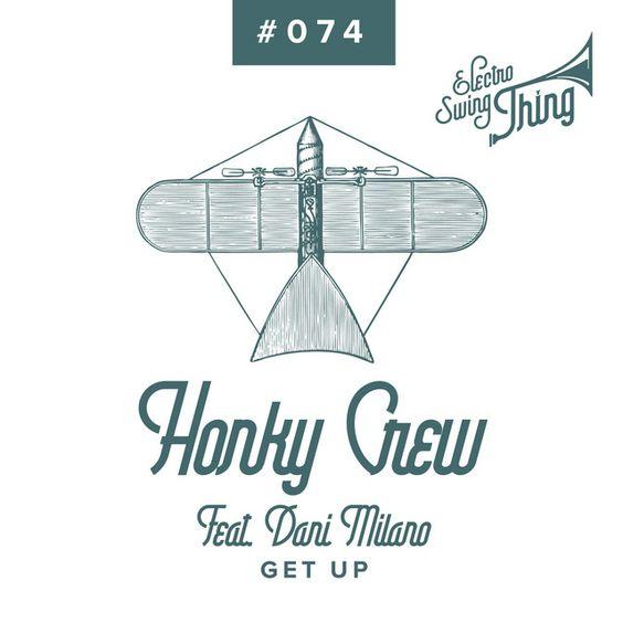 Honky Crew  Get Up