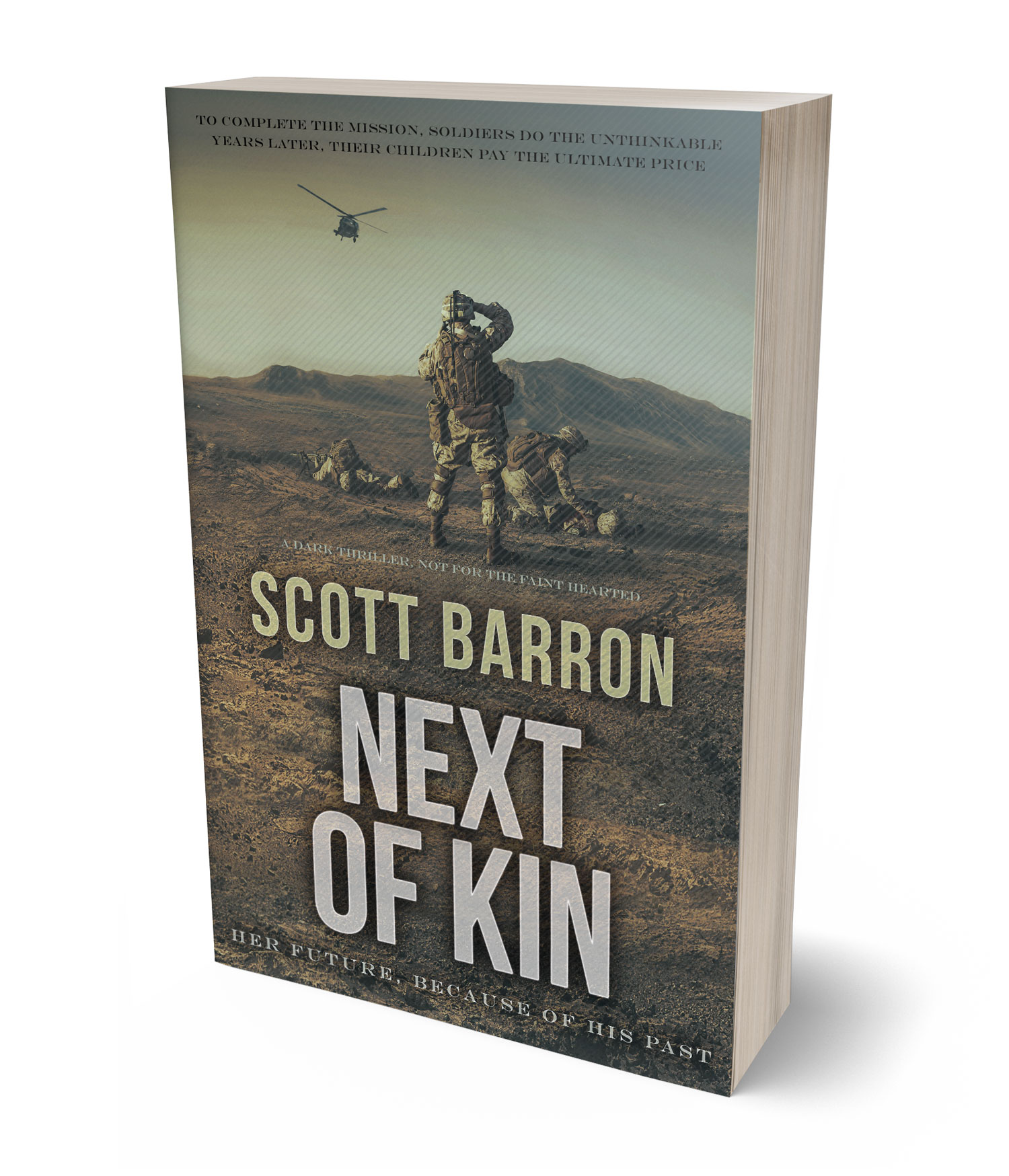 Available in paperback format Next of Kin by Scott Barron