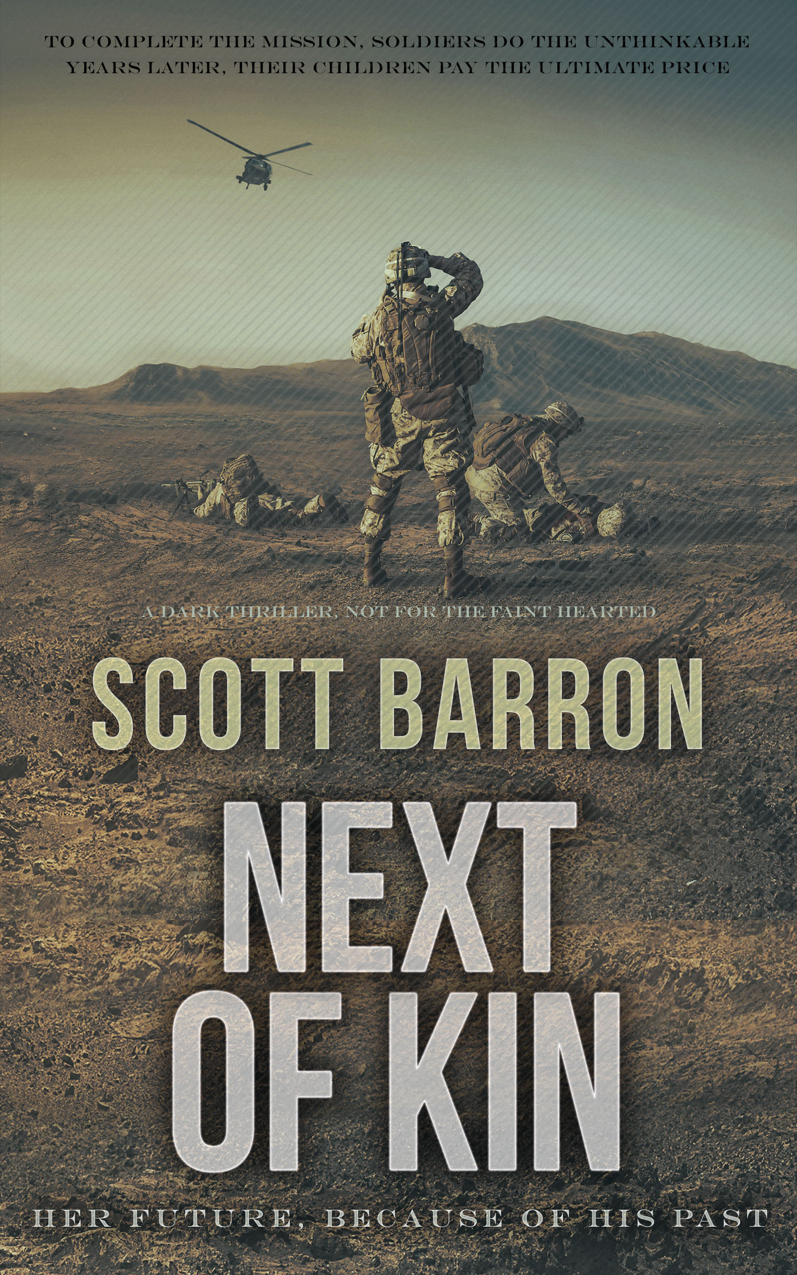 Next of Kin by Scott Barron is available now on Amazon