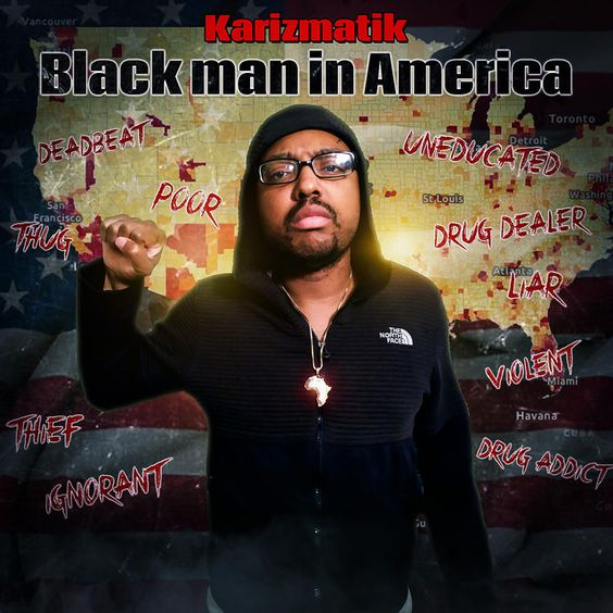 Black Man in America by Karizmatik