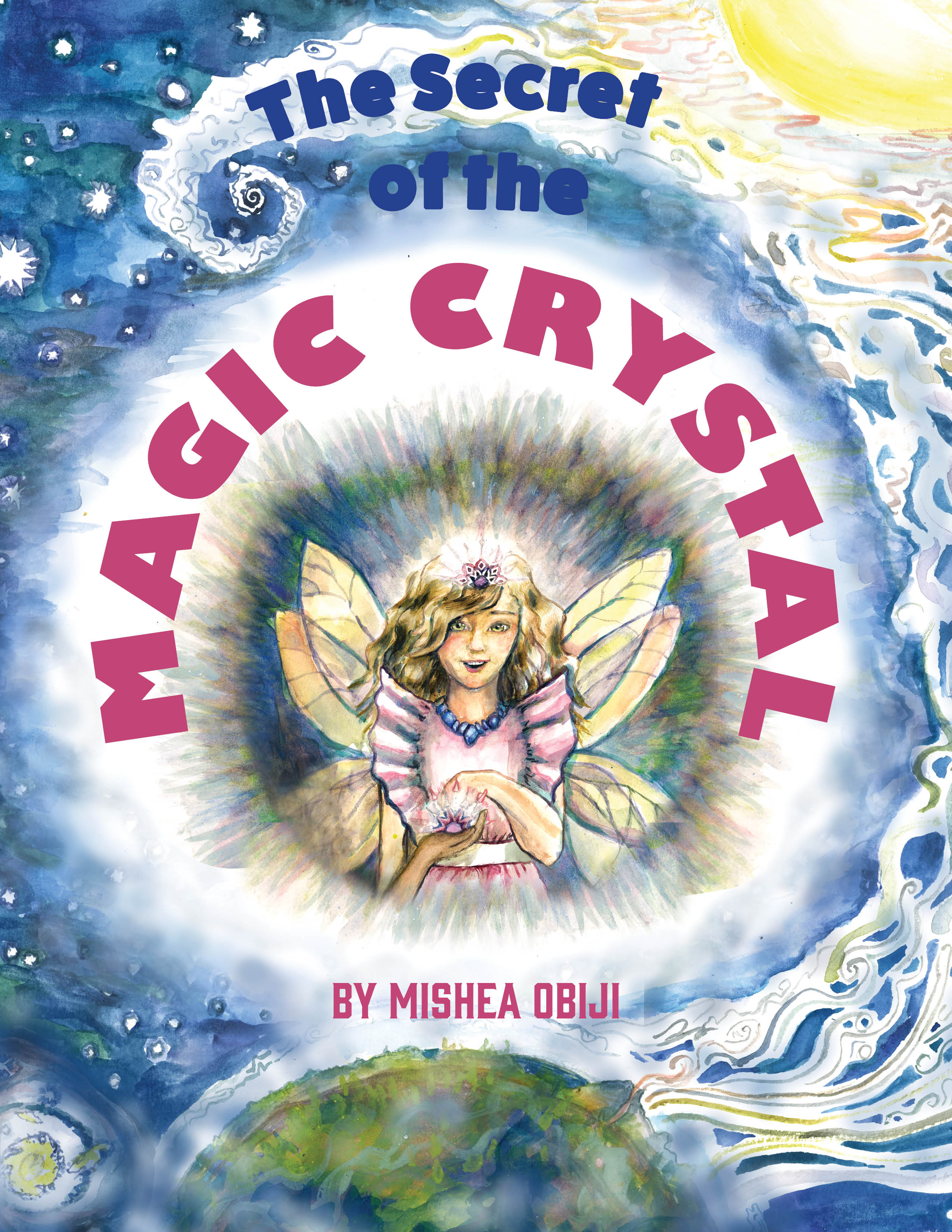 The Secret of the Magic Crystal