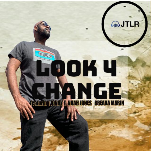 Looking 4 Change  Radio Edit