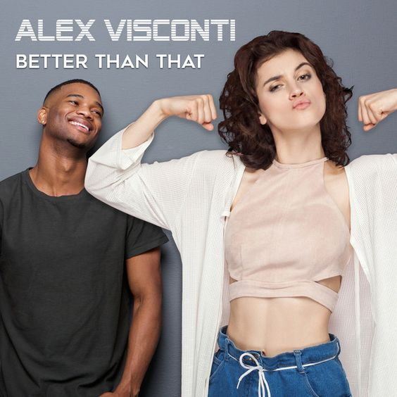 Better Than That by Alex Visconti