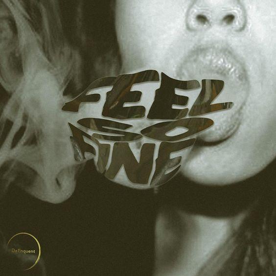 Feel So Fine