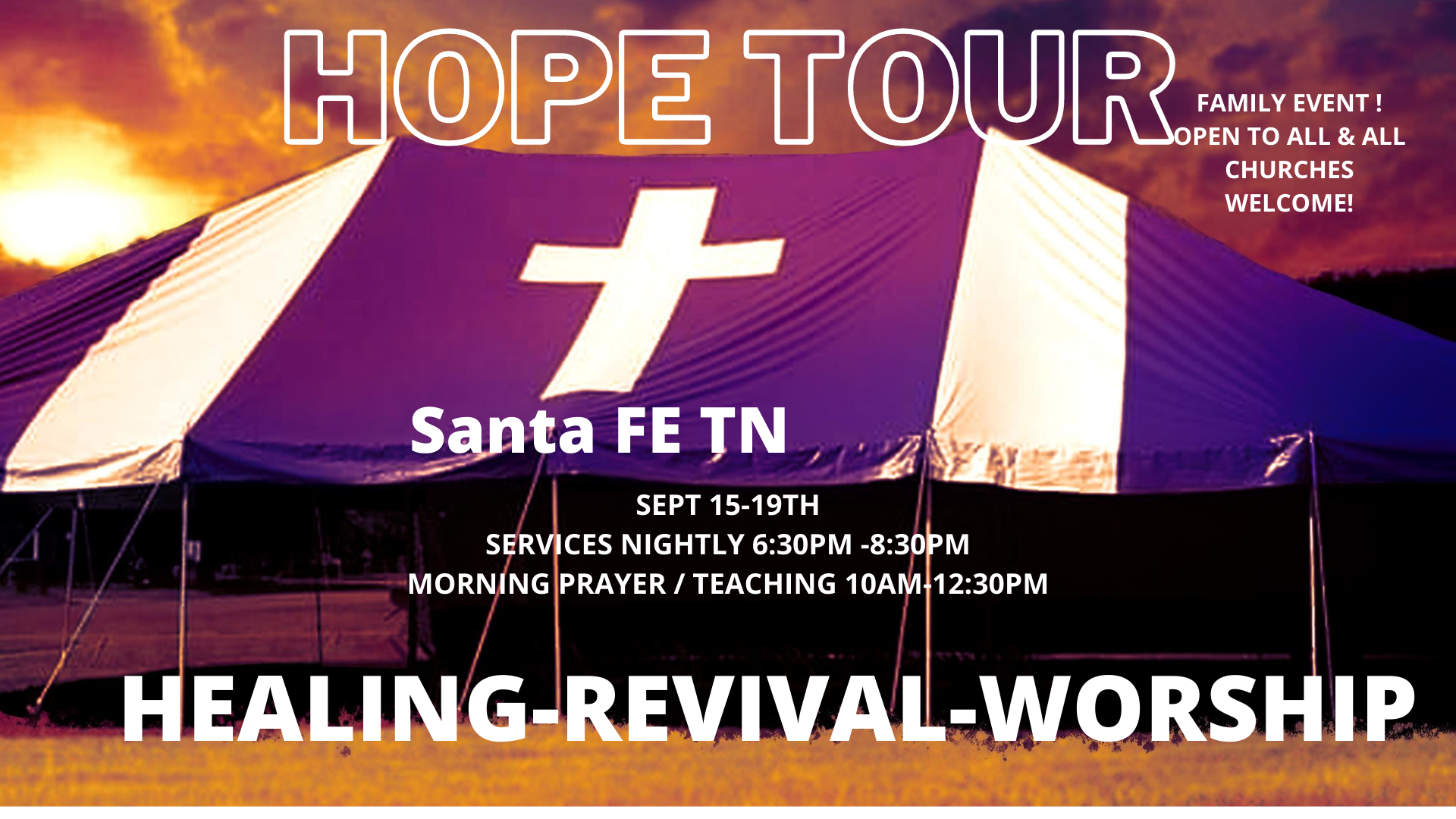 God Sent A Revival Tent Hope Tour Santa Fe Tennessee  2020