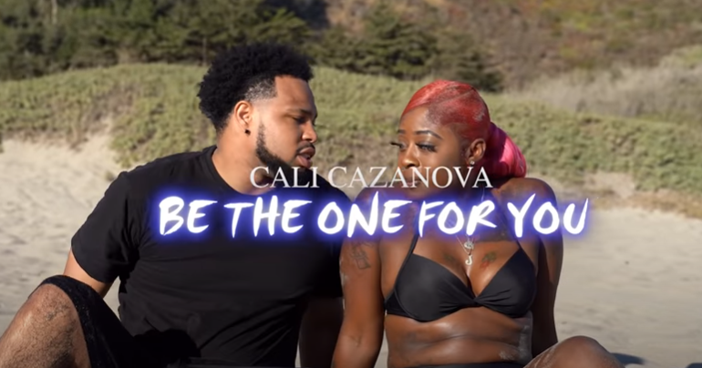 Cali Cazanova  Be The One For You