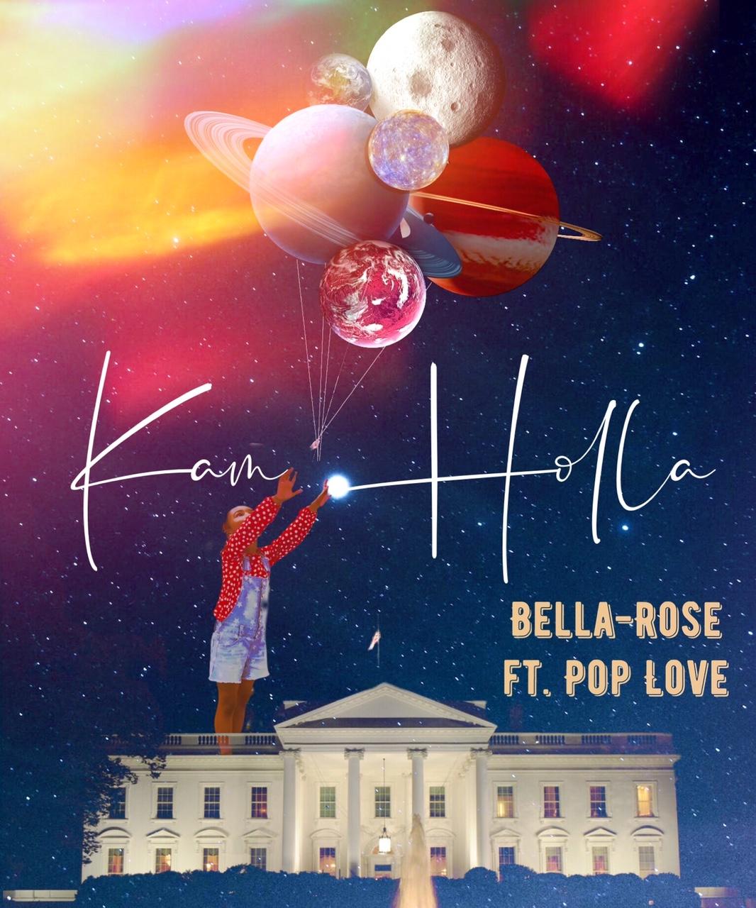 Bella Rose NEW Single Kam Holla