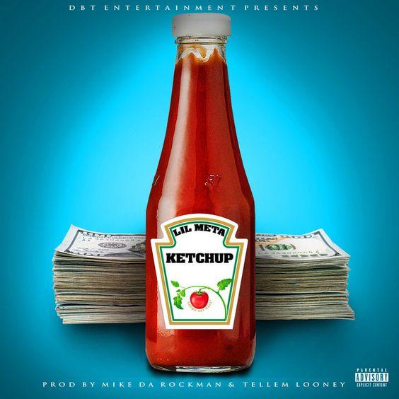 Lil Meta  Ketchup