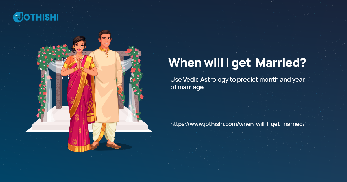 Will get married horoscope when When Will