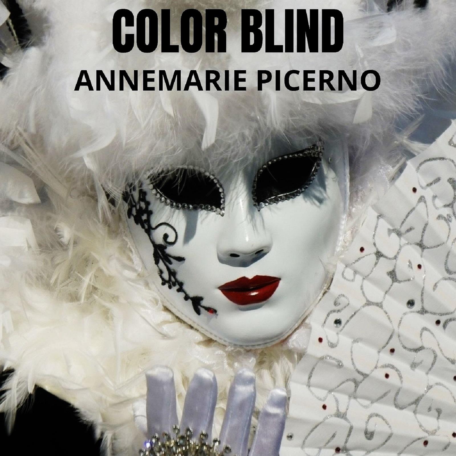 Color Blind  Annemarie Picerno