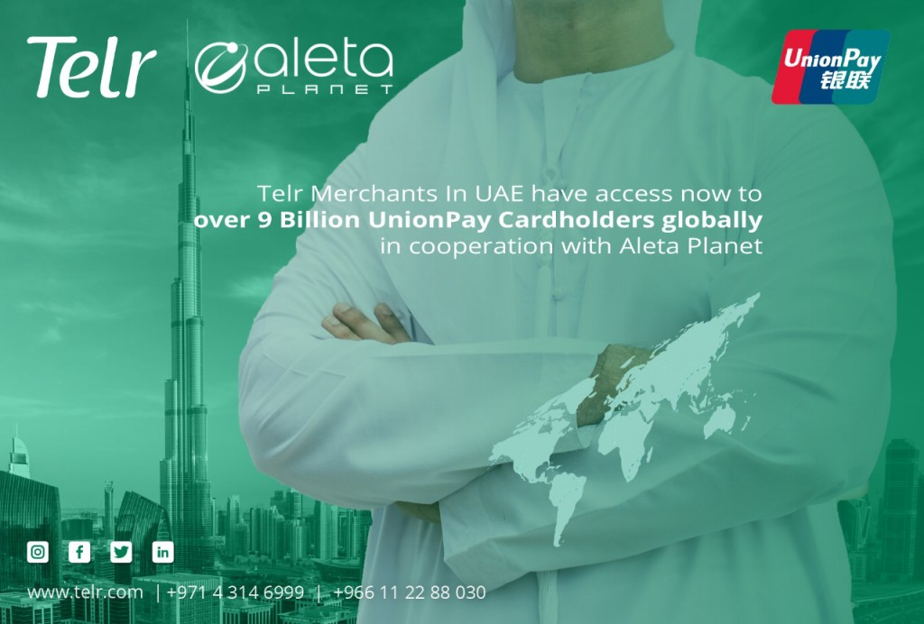 Telr partners Aleta Planet to connect Middle East businesses with Chinese consumers through UnionPay thumbnail