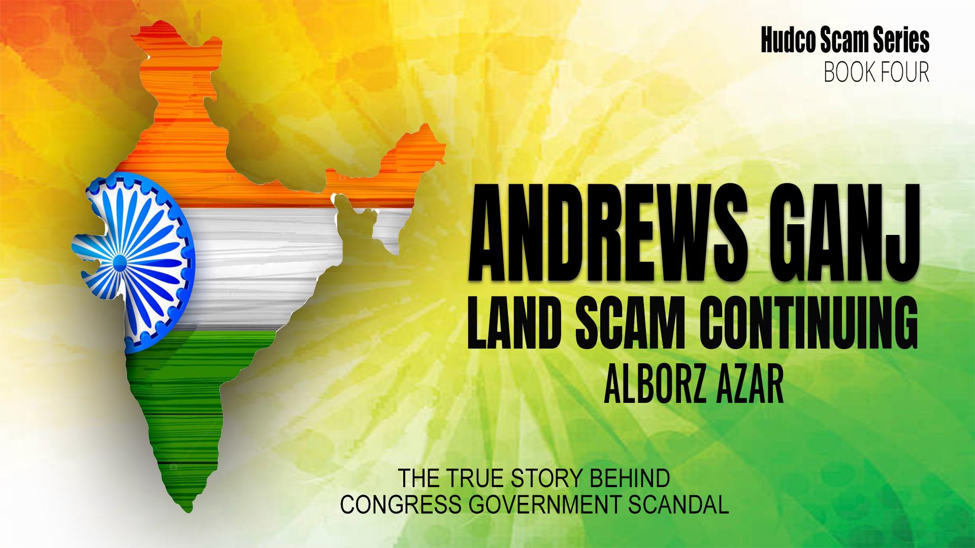 HUDCO PLACE ANDREWS GANJ LAND SCAM Banner 4