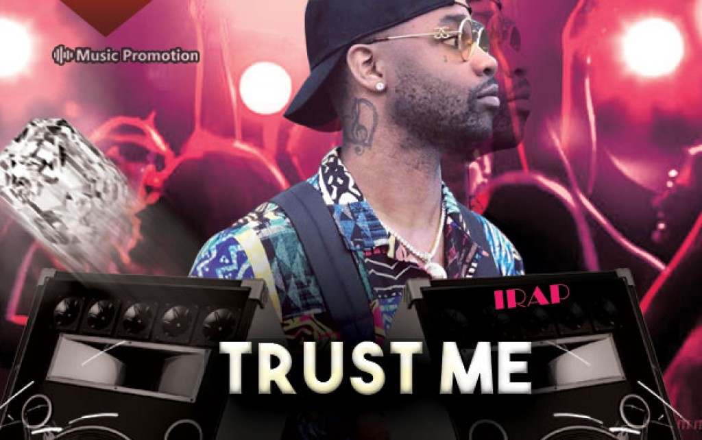 Trust Me by iRap
