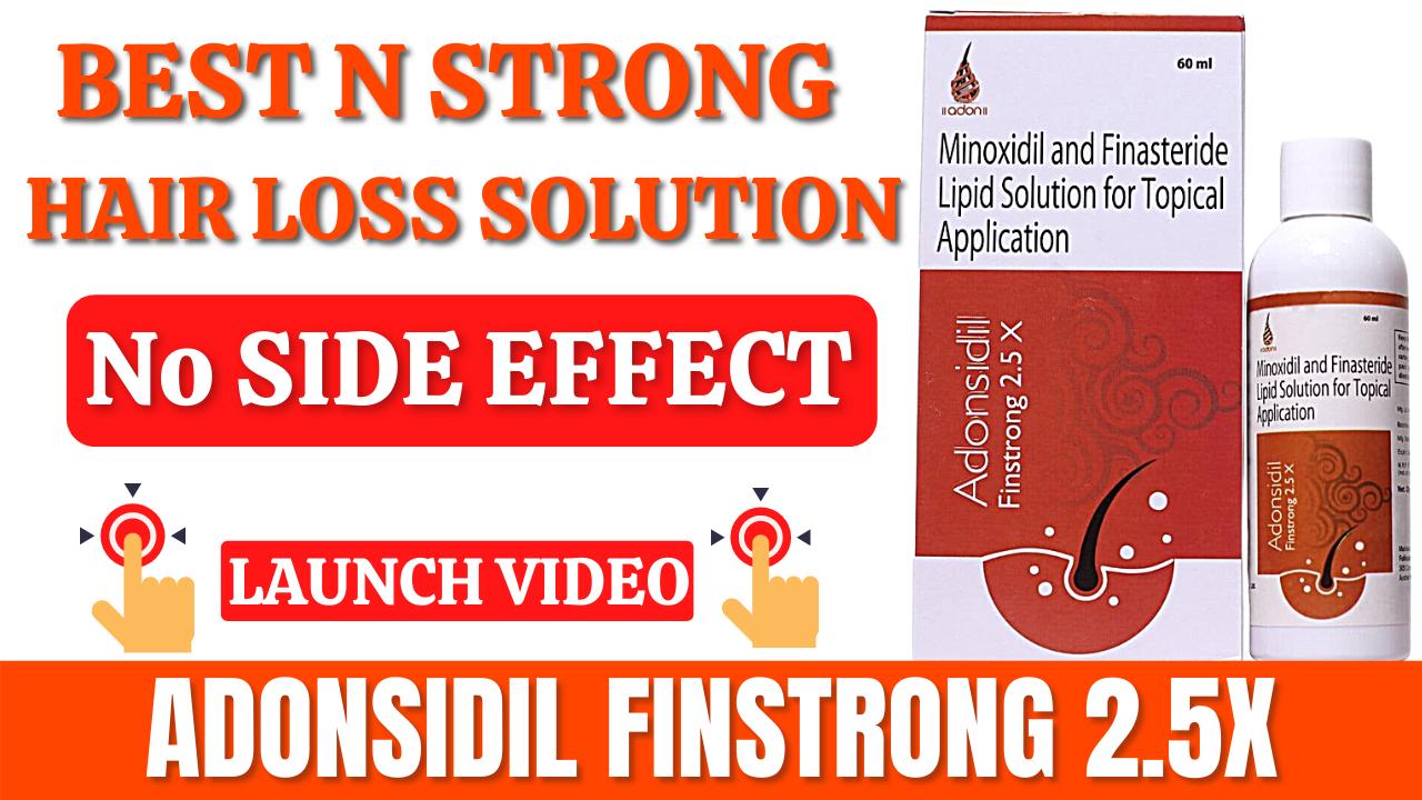 ADONSIDIL FINSTRONG 25X Launch
