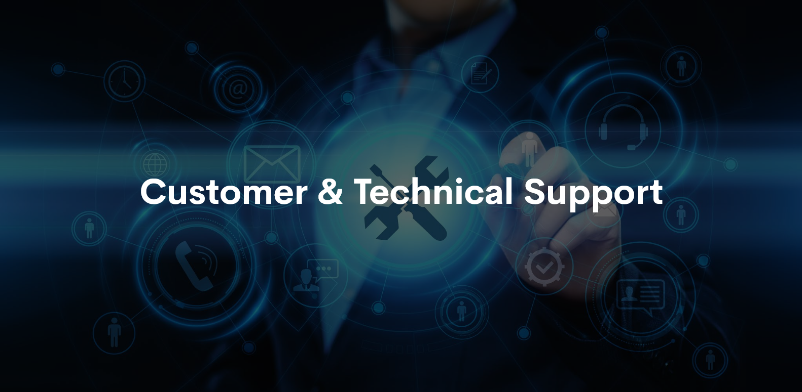 Customer and technical support