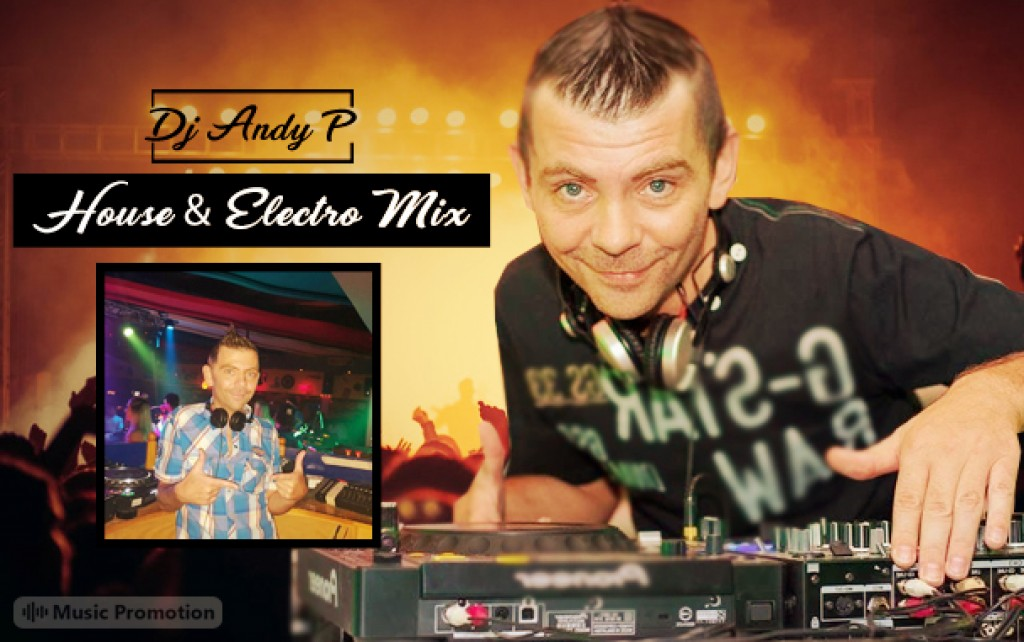 DJ Andy P  House  Electro Mix November 2018