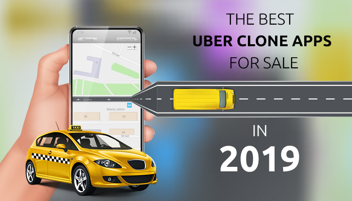 The Best Uber Clone Apps for Sale in 2019 - IssueWire