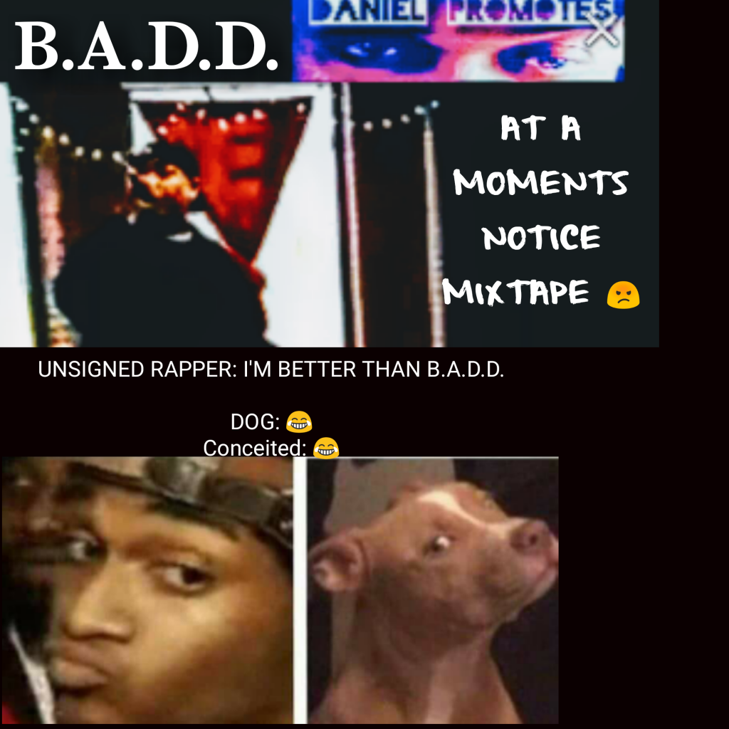 AT A MOMENTS NOTICE the new mixtape from Recording artist BADD