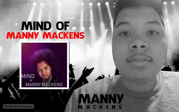 Manny Mackens  Mind Of Manny Mackens