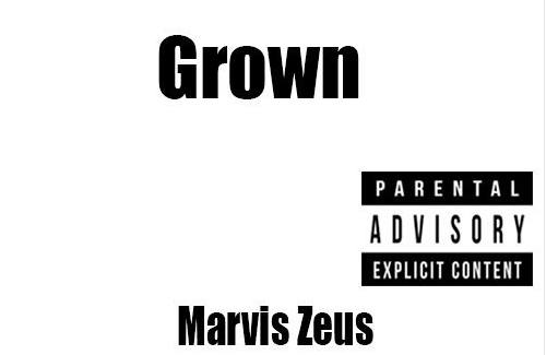 Grown by Marvis Zeus