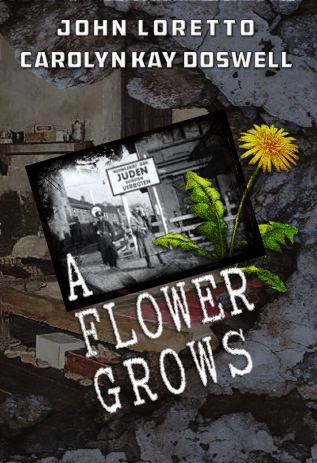 A Flower Grows by John Loretto  Carolyn Kay Doswell