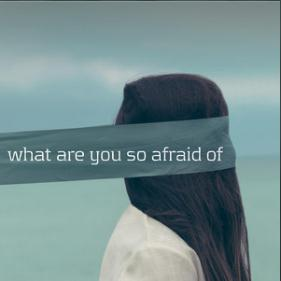 What Are You So Afraid of by Whoiszp