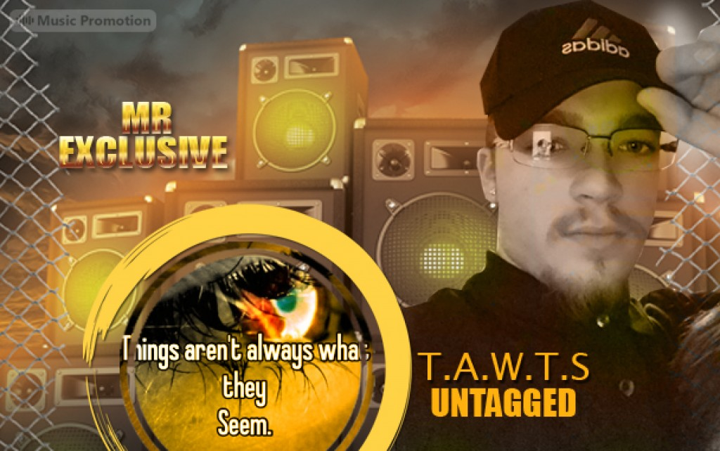 TAWTS UNTAGGED by Mr Exclusive