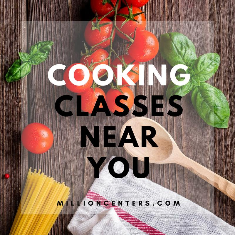 millioncenters cooking classes near you