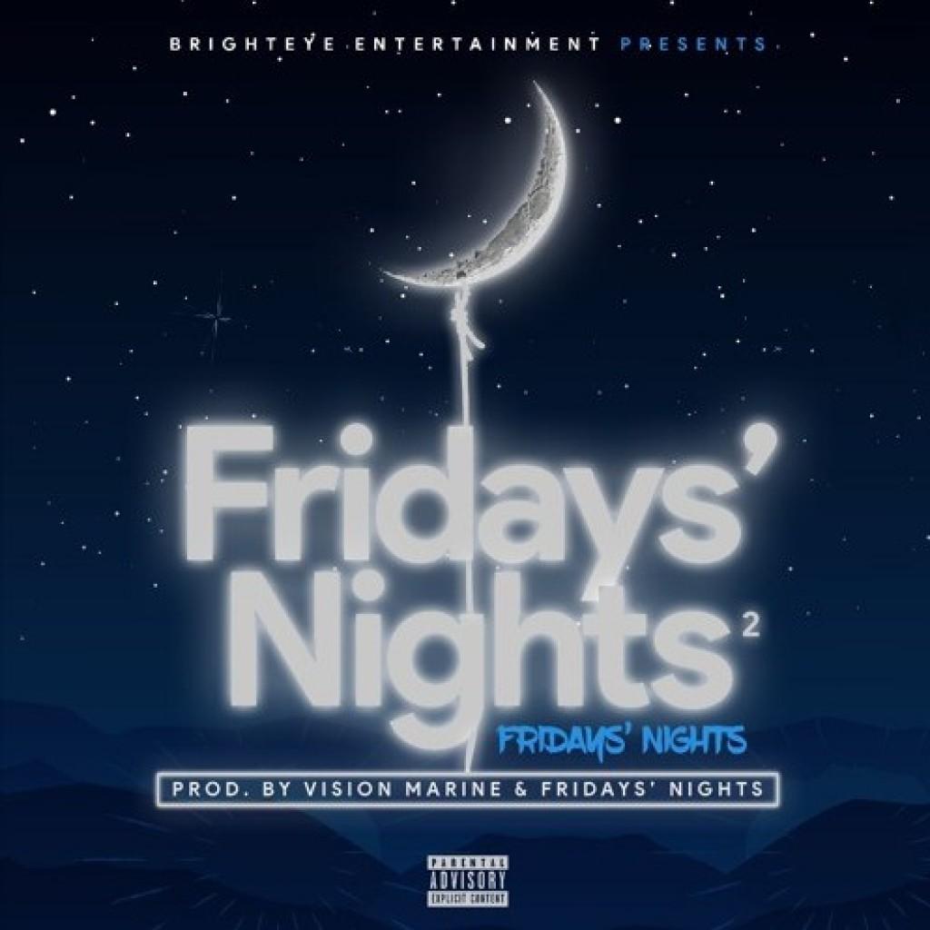Fridays Nights
