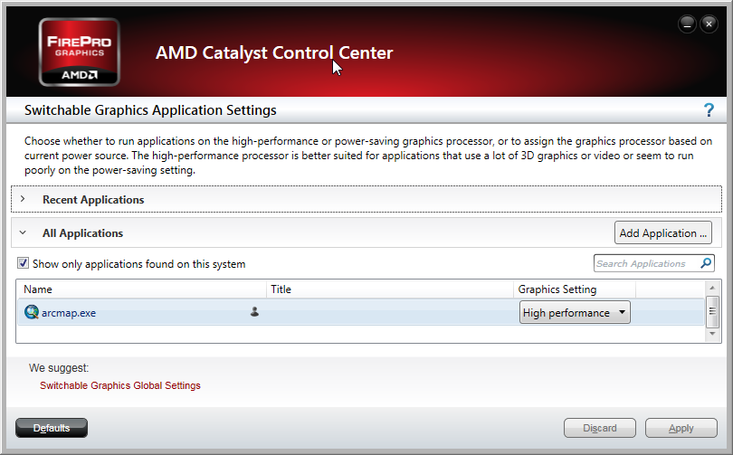 Screenshot showing AMD Catalyst Control Center setting arcmap.exe to High Performance