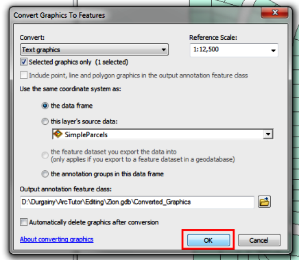 The picture shows the Convert Graphics To Feature dialog box