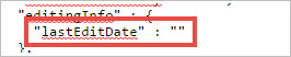 Replace the string of numbers for the lastEditDate parameter with double quotation marks