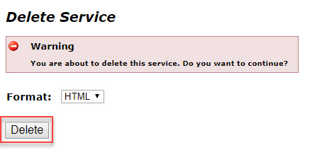 Image of the Delete button in the Delete Service page
